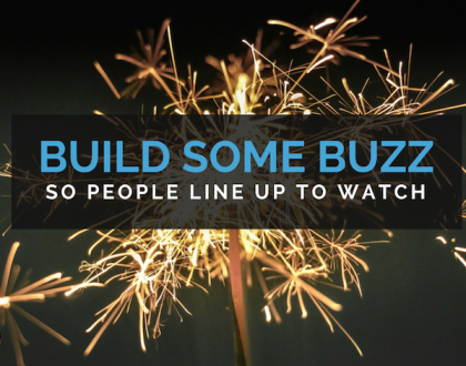 10 Ways to Build a Buzz